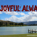 Be joyful always and pray continually