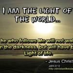 I am the Light of the World John 8 v 12