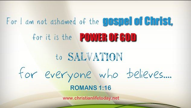 I am not Ashame of the Gospel of Christ