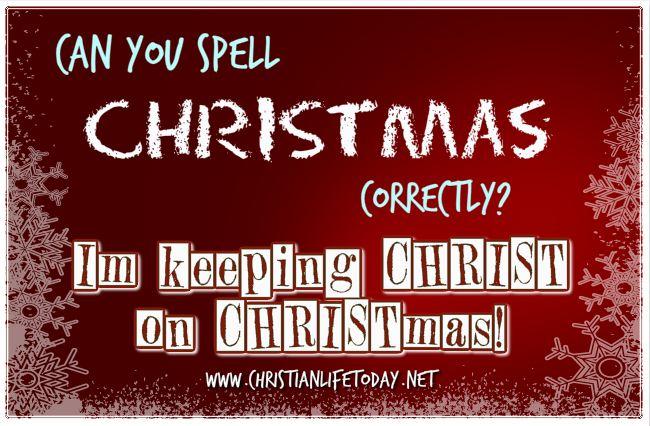 I am keeping Christ on Christmas