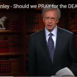 Should We Pray for the Dead.