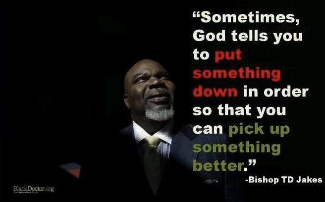 Bishop T D  Jakes Preaching on Letting Go   Christian Life Today