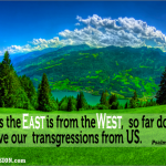 christ forgiveness as far as the east is from the west