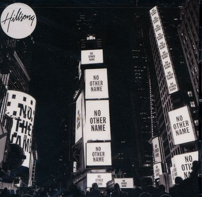 Hillsong No Other Name album