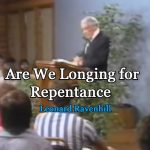 Are-We-Longing-for-Repentance-by-Leonard-Ravenhill