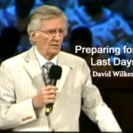 David-Wilkerson-Preparing-for-the-last-days