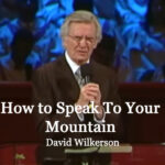 David-Wilkerson-Speak-to-the-Mountains