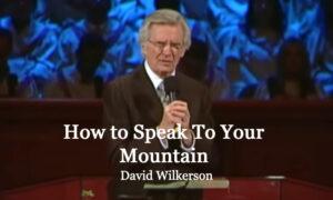 David-Wilkerson-Speak-to-the-Mountains
