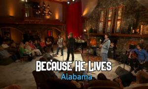 Alabama-Because-He-Lives-Live-Performance