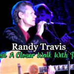 Randy-Travis-Just-a-Closer-Walk-to-Thee