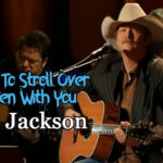 Alan-Jackson-I-Want-To-Stroll-Over-Heaven-With-You