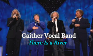 Gaither-Vocal-Band-There-Is-a-River