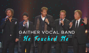 Gaither-Vocal-Band-He-Touched-Me
