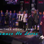 Gaither-Vocal-Band-Because-He-Lives