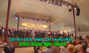 Gaither-Vocal-Band-The-Gatlin-Brothers-Greatly-Blessed-Highly-Favored