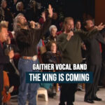 The-King-Is-Coming-Gaither-Vocal-Band