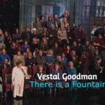 Vestal-Goodman-There-Is-a-Fountain-