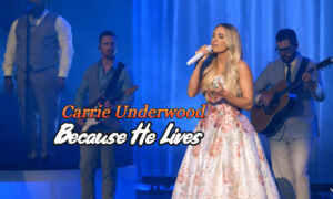 Carrie-Underwood-Because-He-Lives-